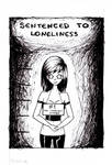 .: Sentenced To Loneliness :. by TinKiii