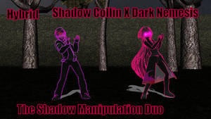 MMD - Creepypasta OCs - Shadow manipulation duo by Stormtali