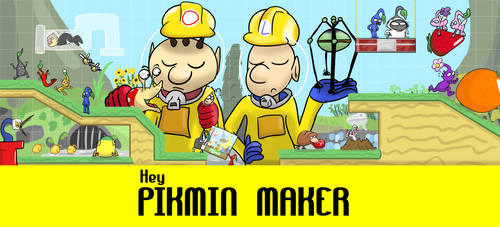 Hey PIKMIN MAKER by Sean-Incorporated