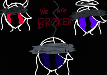 Broken by PurpleTornado9000