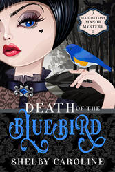 Death of the Bluebird - Book Two by DLR-Designs