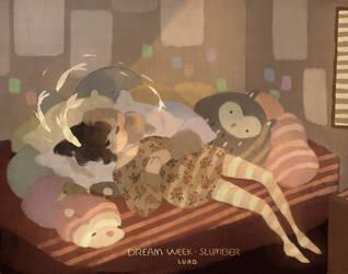 dream week - slumber by LUAQ