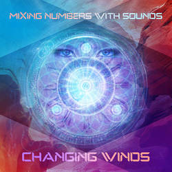Mixing Numbers With Sounds - Changing Winds by ClintonKun