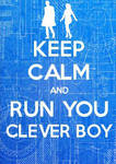Keep Calm - Clara Oswald by Calypso1977