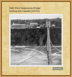 Falls View Suspension Bridge (1870s) by Niagara14301