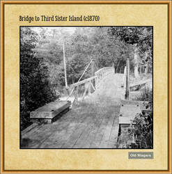 Bridge to Third Sister Island (c1870) by Niagara14301
