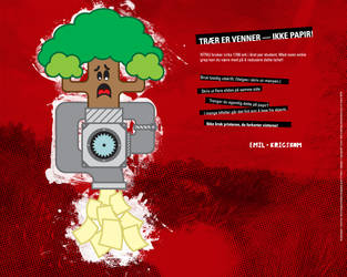Trees Are Friends Not Paper by the-ruthless