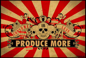 Consume Less Produce More 3 by roberlan