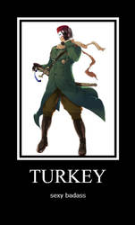 Turkey - sexy badass by Sasunarusasu4eva