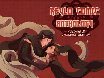 Reylo Comic Anthology vol. 2 by Axxirah