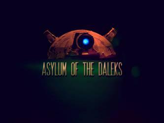 Asylum of the Daleks by OdeDeVie