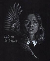 Let me be brave by MissKuney