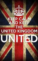 Keep the United Kingdom United by yereverluvinuncleber