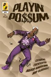 Playin' Possum #4 by Chickfighter