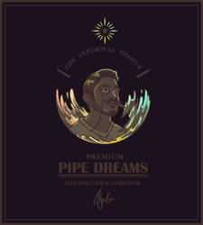 Premium Pipe Dream by WorksByRaj