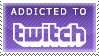 Addicted to Twitch by piaballerstadt