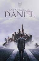 La fantasia de Daniel   Wattpad cover by LoeBiebs