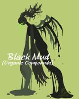 Black Mud(Organic Compounds) by MayCyan
