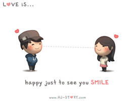 Love is... Seeing You Smile by hjstory