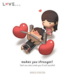 Love makes you stronger! by hjstory