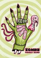 Zombie Turkey Hand by theyellowcoyote