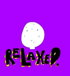 Relax pls by TemboCakes
