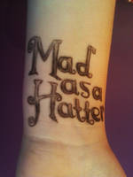Mad As A Hatter 'Tattoo' by KaleidoscopeEyes97