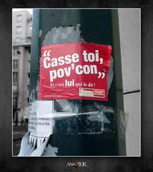 CASSE TOI POV CON by ANOZER