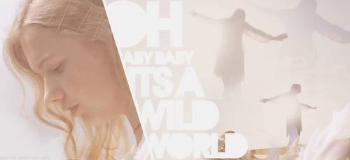 Wild World - Cassie ID. by Spenne