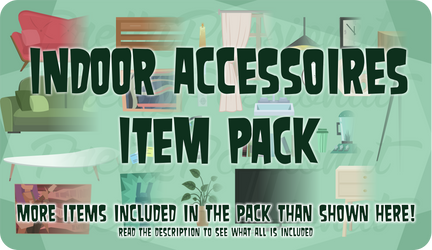 Indoor Accessoires Item TD Pack by PrettyPassionut