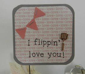 I Flippin' Love You Mini Valentine Card by Mikomi-Hatake
