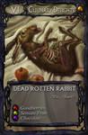 Card art: Dead Rotten Rabbit by BATTLEFAIRIES