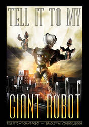 Tell it to My Giant Robot by BWS