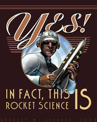 Yes, This IS Rocket Science by BWS