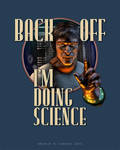 Back Off: I'm Doing SCIENCE (2015) by BWS