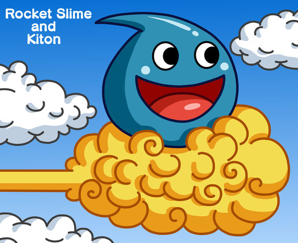 Rocket Slime and Kiton by Maleiva