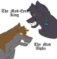 The Mad Alpha and The Mad Eyed King by rakausthewolf