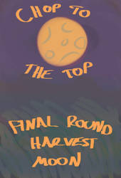 Chop To The Top OCT Round 5 Cover by TheFrigginPizzaMan