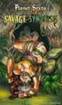 Planet Sexta: Savage Symbiosis - Cover Page by drb7364