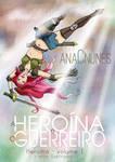 A Heroina e o Guerreiro by DreamGazer-NightAnge