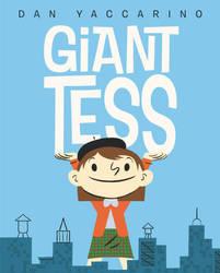Giant Tess By Dan Yaccarino by furstman