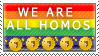 WE ARE ALL HOMOS by ThatOneNiko