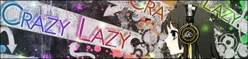 Crazy Lazy by Gunner203
