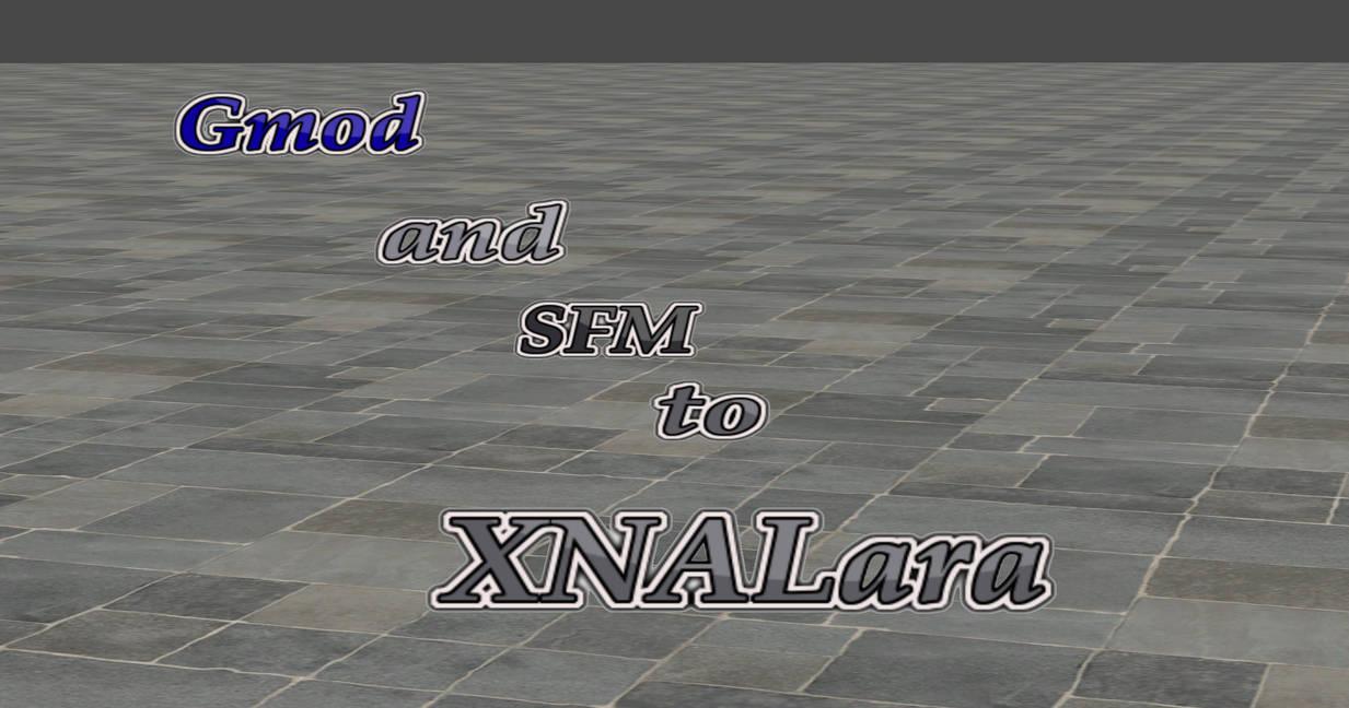 GMod and SFM To XNALara tutorial by user619