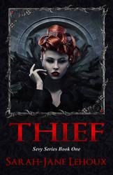 Thief - Sevy Series Book One by SilverC