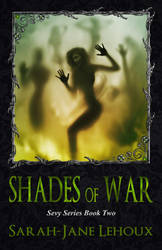 Shades of War - Sevy Series Book Two by SilverC