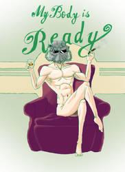 My Body is Ready by DevilsDarkMessiah