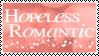 Hopeless Romantic Stamp by xxSnarky