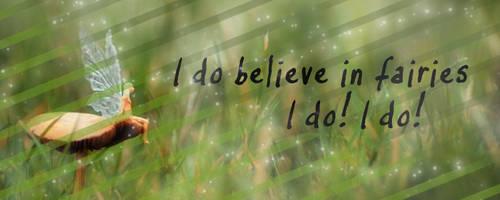 I do believe in fairies! by Rosenezz