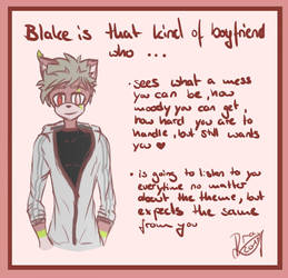 .+ Blake is that kind of bf who... +. by BraySages